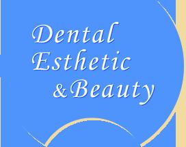 DentalEsthetic&Beauty
